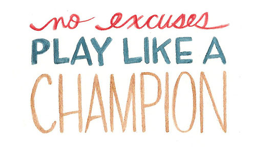 No-excuses-play-like-a-champion1